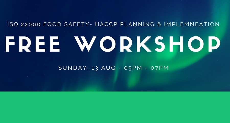 FREE WORKSHOP - ISO 22000 Food Safety- HACCP Planning & Implementation